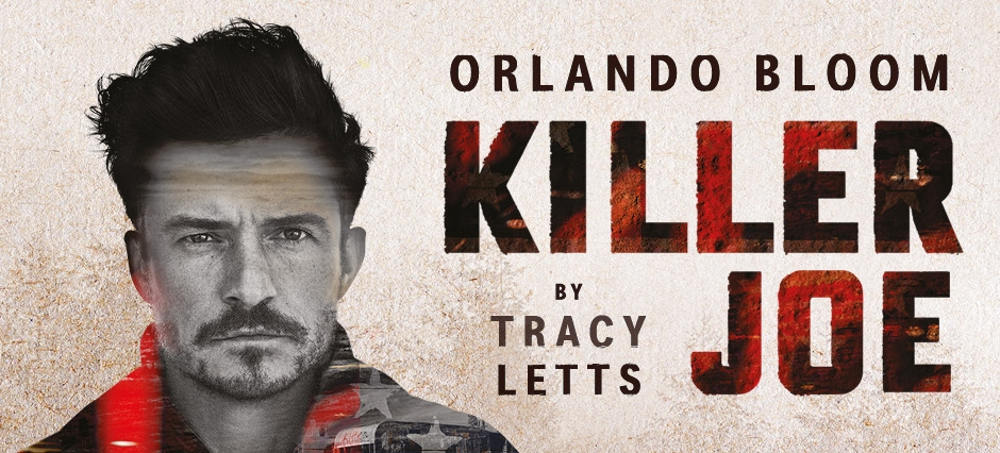London theatre, west end, killer joe, new openings London May 2018, things to do in London may 2018, Tartuffe London, Orlando Bloom London, Trafalgar Studios Orlando Bloom