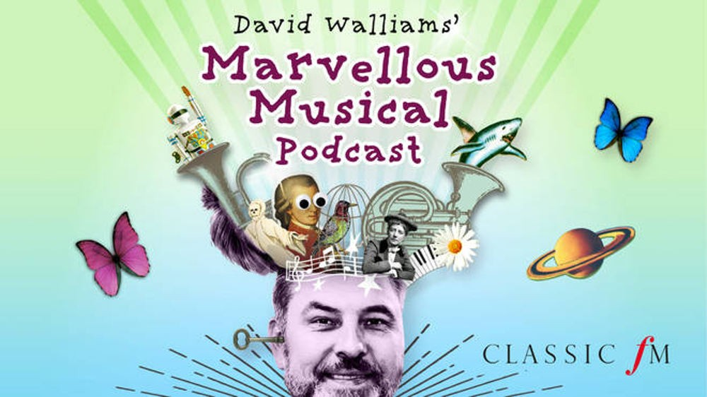 David Walliams musical podcast, Classic FM