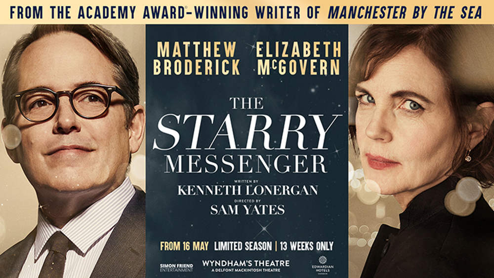 Things to do in London in May,, starry messenger, matthew broderick, mcgovern